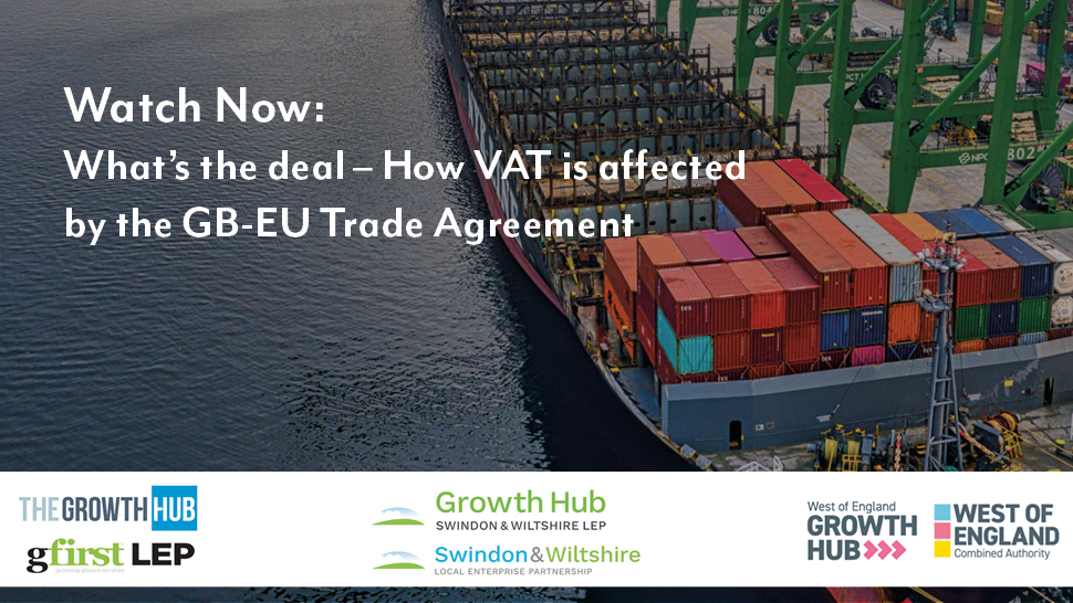 Webinar: What's the deal – How VAT is affected by the GB-EU Trade Agreement