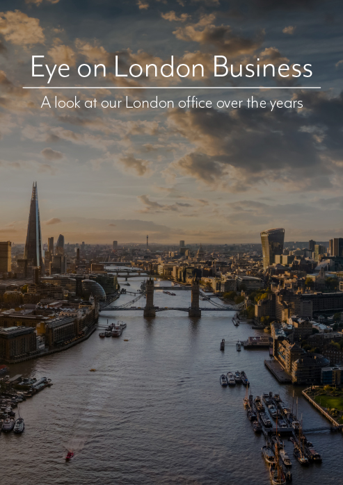 Eye on London Business – A look at our London office over the years
