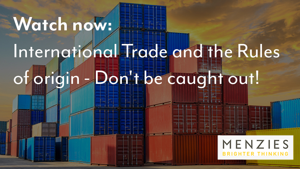 Webinar: International Trade and the Rules of origin – Don't be caught out!